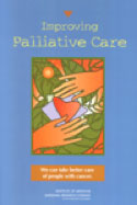 Improving Palliative Care: We Can Take Better Care of People With Cancer